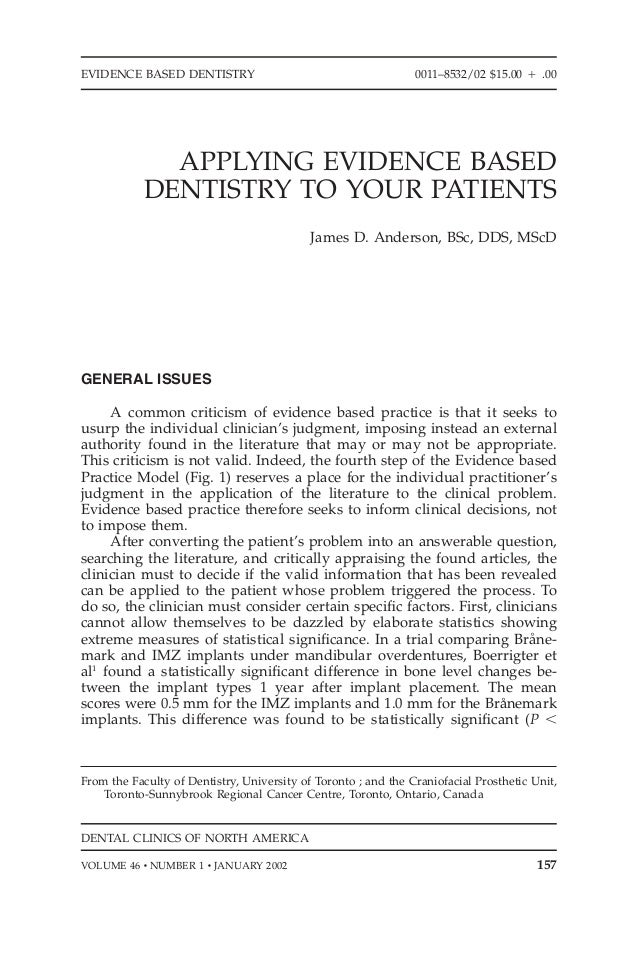 EVIDENCE BASED DENTISTRY                                        0011–8532/02 $15.00 ‫00. ם‬              APPLYING EVIDENCE...
