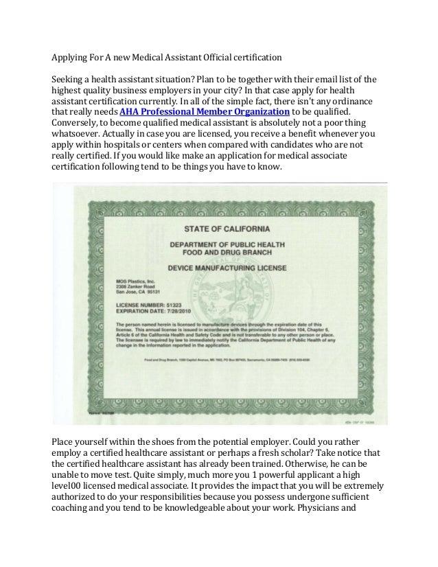 ApplyingForAnewMedicalAssistantOfficialcertificationSeekingahealthassistantsituation?Plantobetogetherwit...