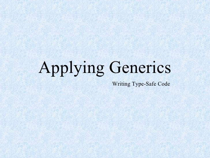 Applying Generics
