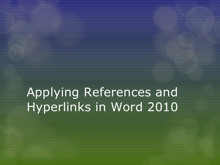 Applying References and Hyperlinks in Word 2010