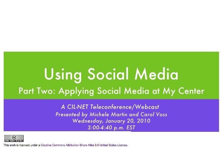 CIL-NET Applying Social Media to my Center Webinar