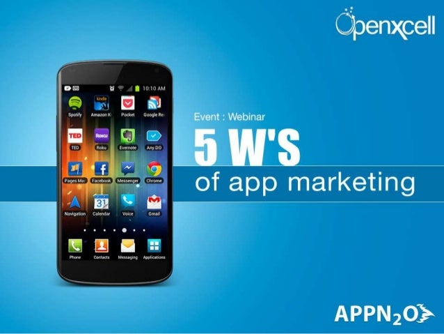 Webinar by AppN2O & OpenXcell: Understanding the basics of Mobile App Marketing
