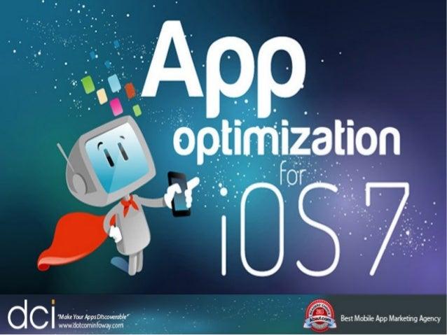 App optimization for ios 7