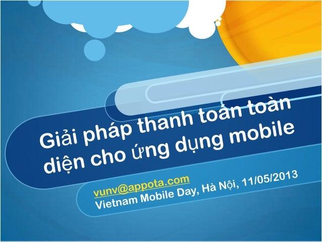 Vietnam Mobile Day 2013: Giải pháp thanh toán cho ứng dụng di động