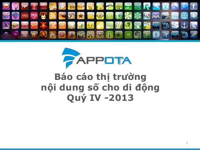 Tổng quan thị trường game mobile, ứng dụng di động Việt quý IV - 2013