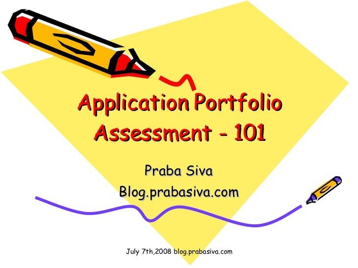 Application Portfolio Assessment - 101 Praba Siva Blog.prabasiva.com