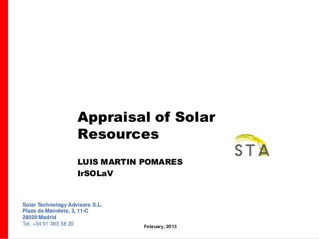 Appraisal of Solar                    Resources                    LUIS MARTIN POMARES                    IrSOLaVSolar Tec...