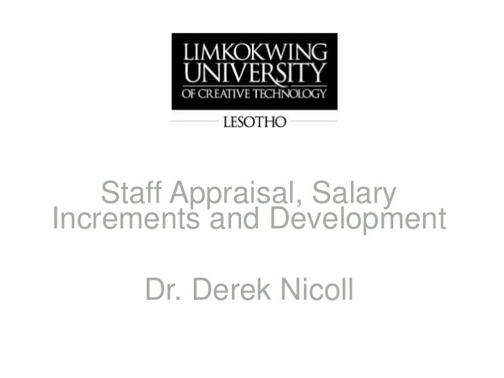 Staff Appraisal, Salary Increments and Development<br />Dr. Derek Nicoll<br />