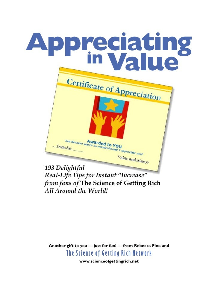 """Appreciating     in Value      193 Delightful  Real-Life Tips for Instant """"Increase""""  from fans of The Science of Getting ..."""