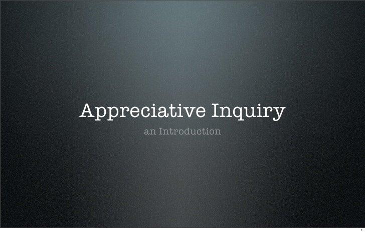 Appreciative Inquiry       an Introduction                             1