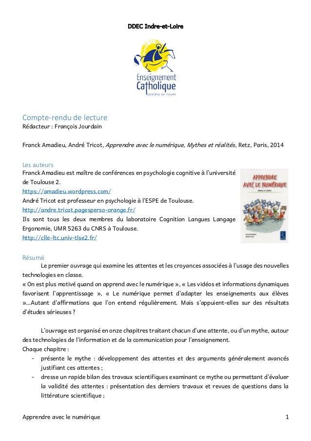 Apprendre avec le numérique 1 DDEC Indre-et-Loire Compte-rendu de lecture Rédacteur : François Jourdain Franck Amadieu, An...
