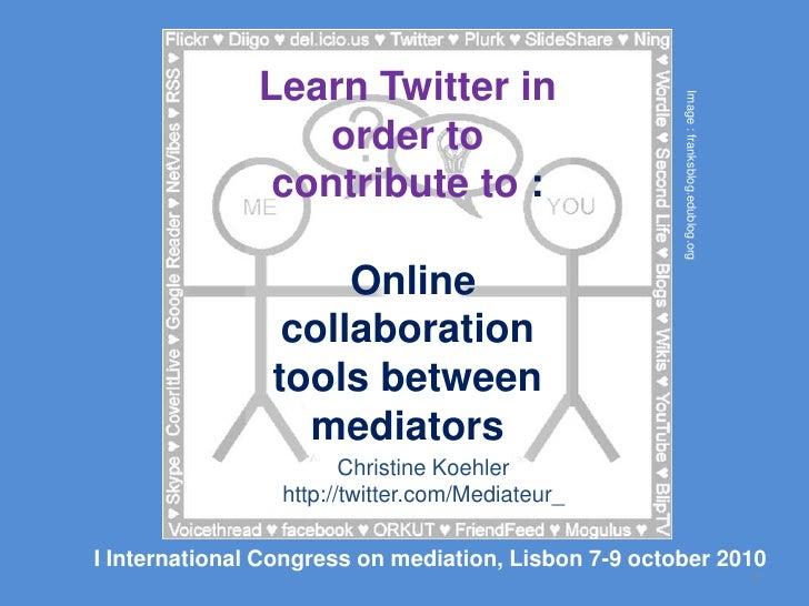 Learning Twitter for Lisbon International Mediation Congress