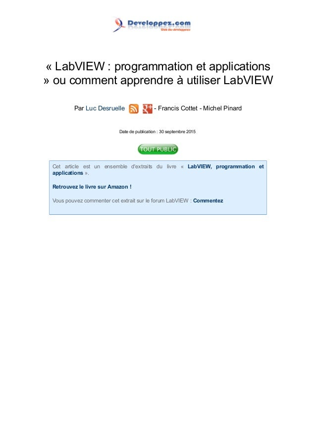« LabVIEW : programmation et applications » ou comment apprendre à utiliser LabVIEW Par Luc Desruelle - Francis Cottet - M...