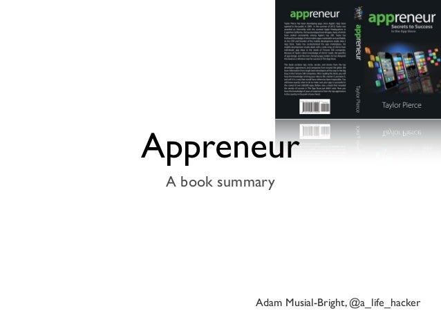 AppreneurA book summaryAdam Musial-Bright, @a_life_hacker