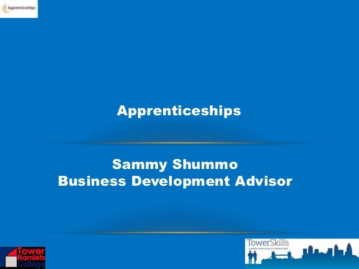 Apprenticeships      Sammy ShummoBusiness Development Advisor