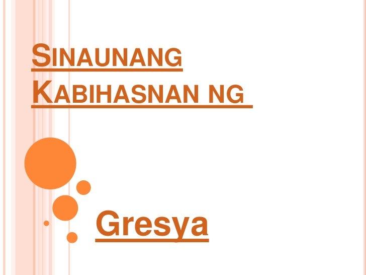 SINAUNANGKABIHASNAN NG   Gresya