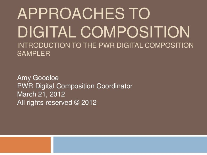 Overview of Approaches to Digital Composition