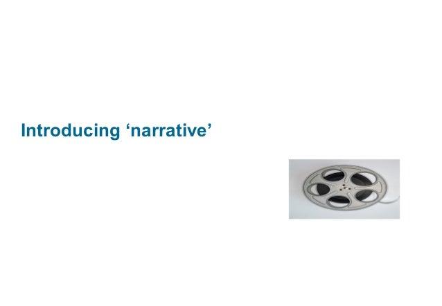 Introducing 'narrative'