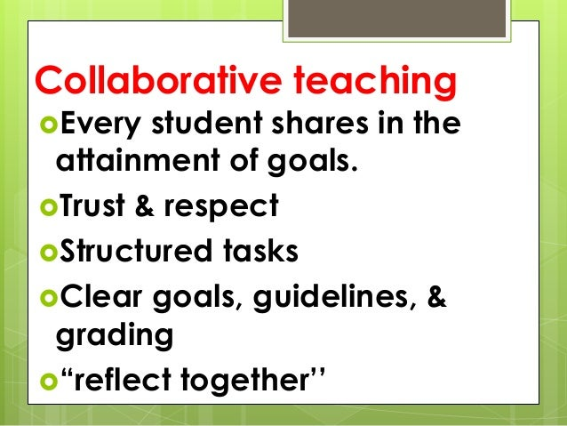 Collaborative Teaching Practices ~ Approaches methods