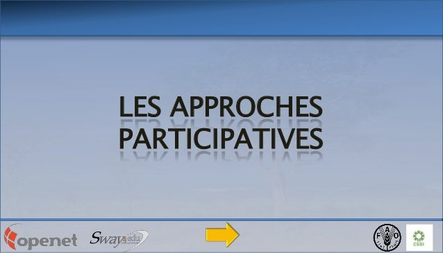 LES APPROCHES PARTICIPATIVES