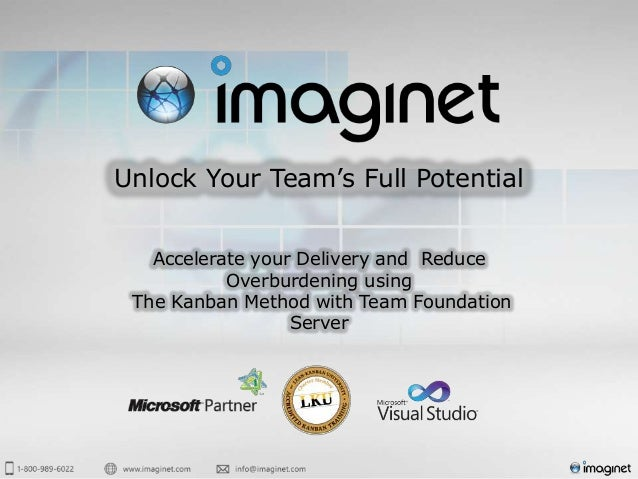 Unlock Your Team's Full Potential   Accelerate your Delivery and Reduce           Overburdening using The Kanban Method wi...
