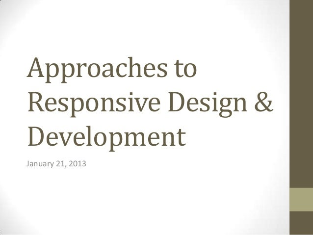 Approaches to Responsive Wen Design & Development