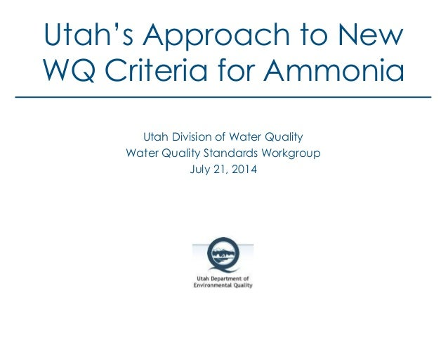 Utah's Approach to New Water Quality Criteria for Ammonia