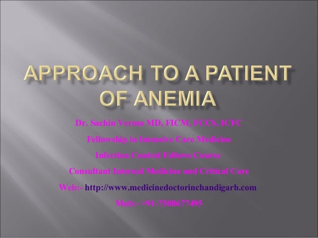 Approach to a patient of anemia1   copy