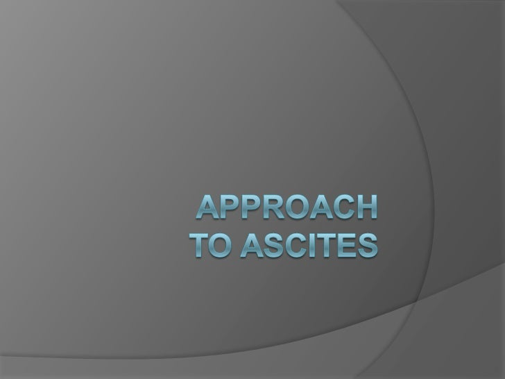 Approach to ascites