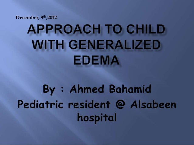 December, 9th,2012  By : Ahmed Bahamid Pediatric resident @ Alsabeen hospital