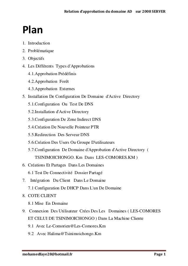 Relation d'approbation du domaine AD sur 2008 SERVER  Plan 1. Introduction 2. Problématique 3. Objectifs 4. Les Différents...