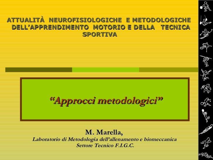 Approcci metodologici