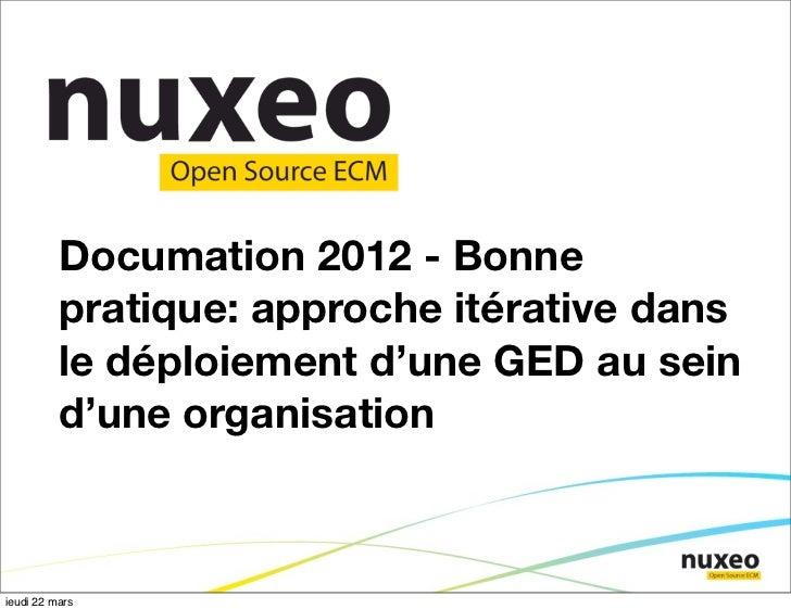 Documation 2012 - Bonne          pratique: approche itérative dans          le déploiement d'une GED au sein          d'un...