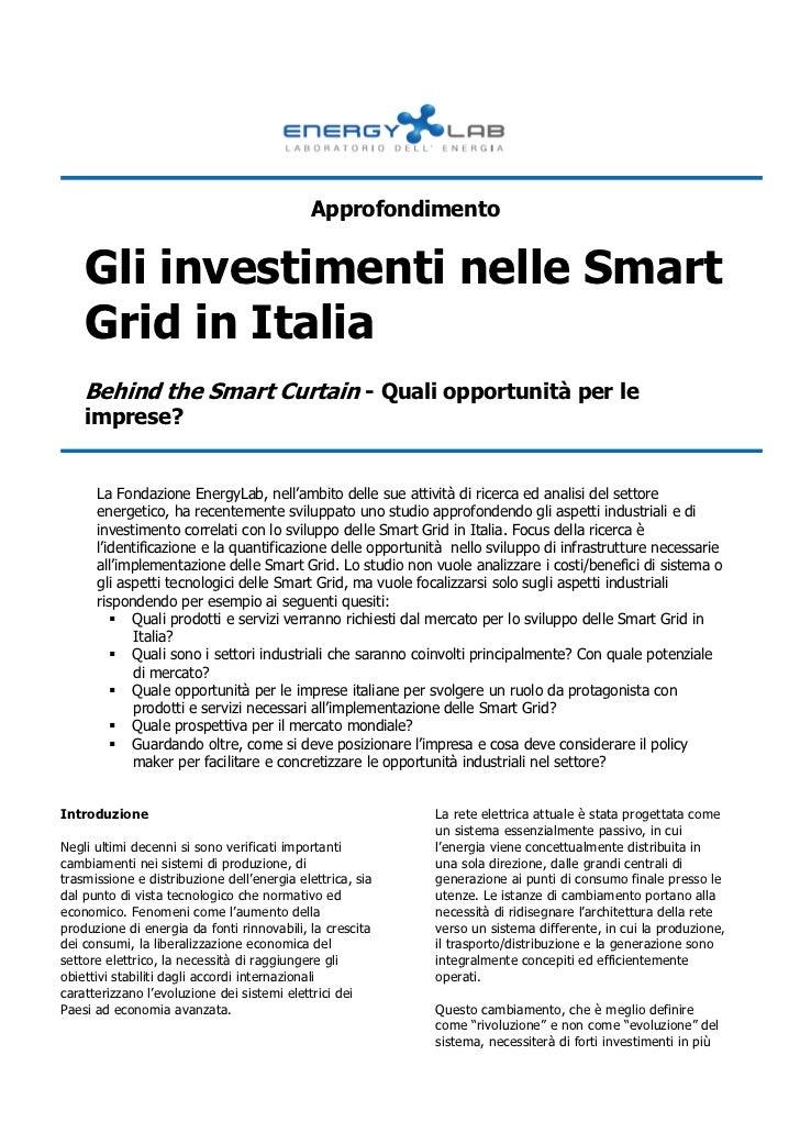 Approfondimento    Gli investimenti nelle Smart    Grid in Italia    Behind the Smart Curtain - Quali opportunità per le  ...