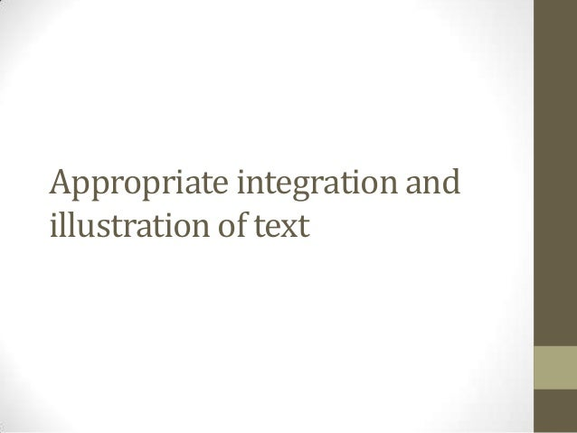 Appropriate integration andillustration of text