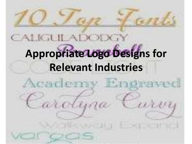 Appropriate logo designs for relevant industries
