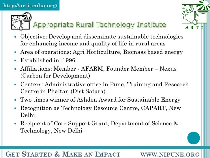 <ul><ul><li>Objective: Develop and disseminate sustainable technologies for enhancing income and quality of life in rural ...