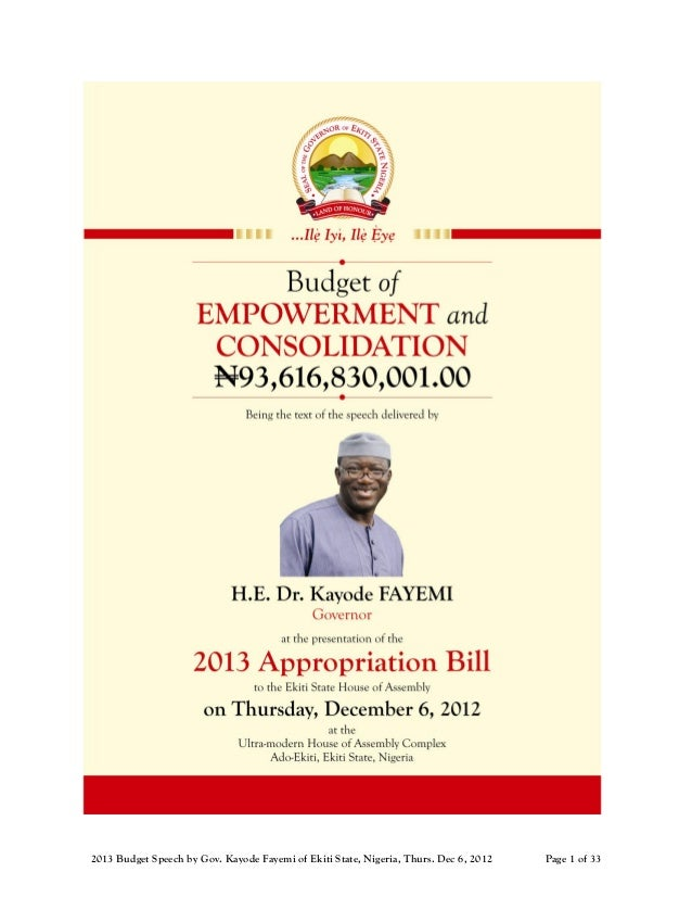 2013 Budget Speech by Gov. Kayode Fayemi of Ekiti State, Nigeria, Thurs. Dec 6, 2012   Page 1 of 33