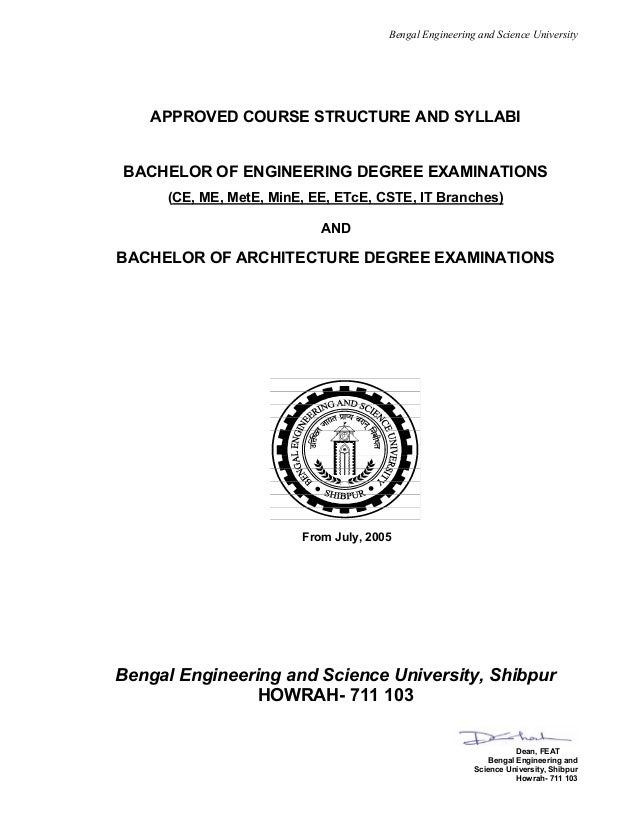 Bengal Engineering and Science University APPROVED COURSE STRUCTURE AND SYLLABI BACHELOR OF ENGINEERING DEGREE EXAMINATION...
