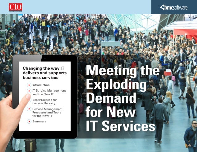 Meeting the Exploding Demand for New IT Services Changing the way IT delivers and supports business services Introduction ...