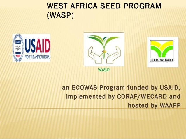 WEST AFRICA SEED PROGRAM