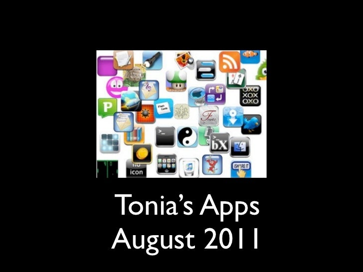 Tonia's AppsAugust 2011
