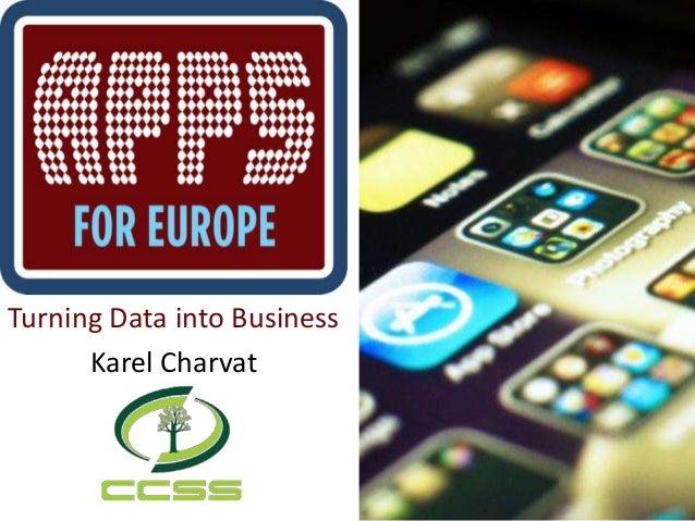 Turning Data into BusinessKarel Charvat