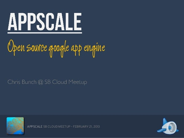 AppScale at SB Cloud Meetup