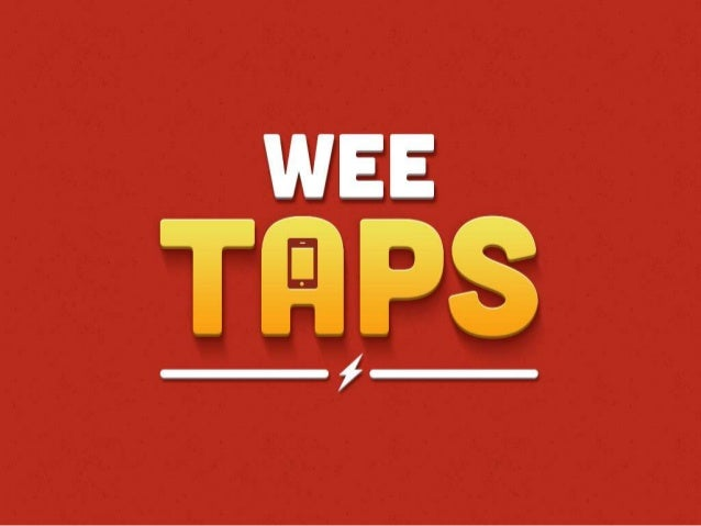 Wee Taps