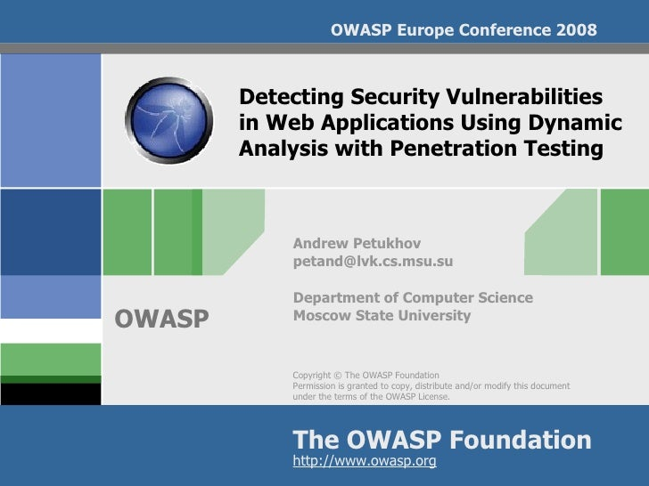 Detecting Security Vulnerabilities  in Web Applications Using Dynamic Analysis with Penetration Testing Andrew Petukhov [e...