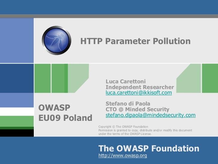 HTTP Parameter Pollution                       Luca Carettoni                    Independent Researcher                   ...