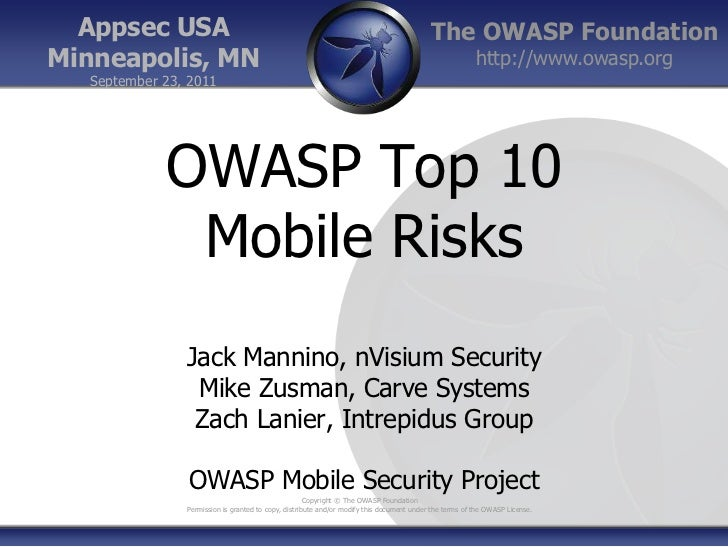 Appsec USA<br />Minneapolis, MN<br />September 23, 2011<br />OWASP Top 10 Mobile Risks<br />Jack Mannino, nVisium Security...