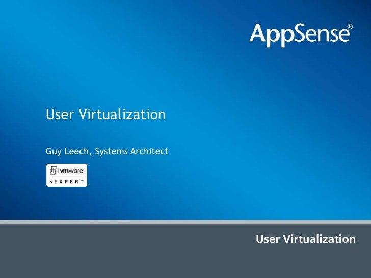 User Virtualization<br />Guy Leech, Systems Architect<br />