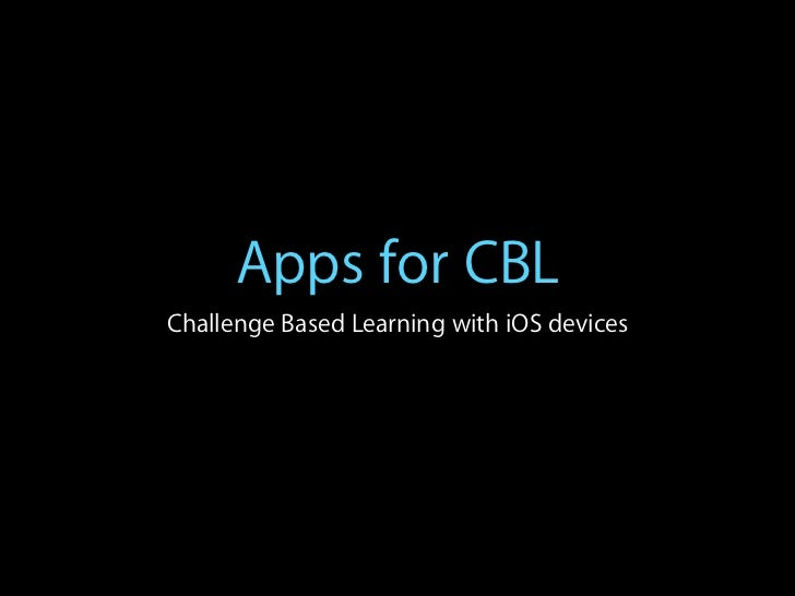 Apps for CBLChallenge Based Learning with iOS devices